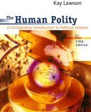 Human Polity A Comparative Introduction to Political Science 5th 2002 9780618043644 Front Cover
