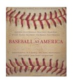 Baseball As America Seeing Ourselves Through Our National Game 1st 2002 9780792264644 Front Cover