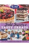 Mr. Food Test Kitchen Sinful Sweets and Tasty Treats More Than 150 Desserts Sure to Satisfy Your Sweet Tooth 2013 9780975539644 Front Cover