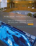 Forensic Psychology The Use of Behavioral Science in Civil and Criminal Justice 2nd 2007 9781426630644 Front Cover