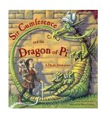 Sir Cumference and the Dragon of Pi 1st 1999 9781570911644 Front Cover
