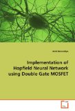 Implementation of Hopfield Neural Network Using Double Gate Mosfet 2009 9783639166644 Front Cover