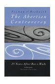 Abortion Controversy 25 Years after Roe vs. Wade 2nd 1998 9780534557645 Front Cover