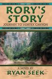 Rory's Story Journey to Vortex Canyon 2005 9780595356645 Front Cover