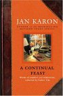 Continual Feast Words of Comfort and Celebration, Collected by Father Tim 2005 9780670033645 Front Cover
