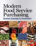 Modern Food Service Purchasing Business Essentials to Procurement 2010 9781418039646 Front Cover