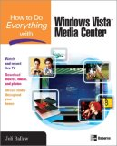 How to Do Everything with Windows Vista(tm) Media Center 2007 9780071498647 Front Cover