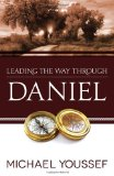 Leading the Way Through Daniel 2012 9780736951647 Front Cover