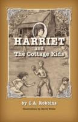 Harriet and the Cottage Kids 2011 9781614930648 Front Cover