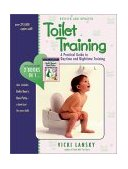 Toilet Training A Practical Guide to Daytime and Nighttime Training 3rd 2002 9780916773649 Front Cover