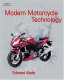 Modern Motorcycle Technology 1st 2008 9781418012649 Front Cover