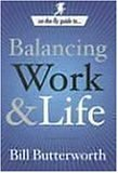 Balancing Work and Life 1st 2006 9781578569649 Front Cover