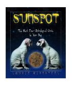 Sunspot The Best Ever Astrological Guide to Your Dog 2002 9781581822649 Front Cover
