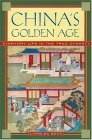 China's Golden Age Everyday Life in the Tang Dynasty 2004 9780195176650 Front Cover