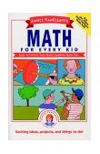 Janice VanCleave's Math for Every Kid Easy Activities That Make Learning Math Fun 1991 9780471542650 Front Cover