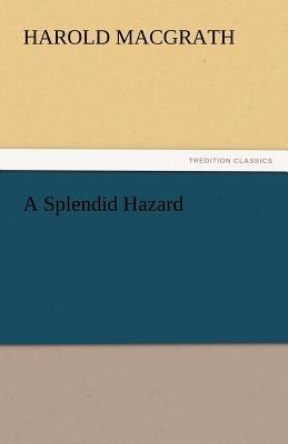 Splendid Hazard 2011 9783842435650 Front Cover