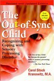 Out-Of-Sync Child Recognizing and Coping with Sensory Processing Disorder 2006 9780399531651 Front Cover