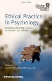 Ethical Practice in Psychology Reflections from the Creators of the APS Code of Ethics 2010 9780470683651 Front Cover