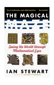 Magical Maze Seeing the World Through Mathematical Eyes 1999 9780471350651 Front Cover