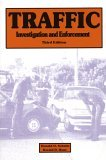 Traffic Investigation and Enforcement 3rd 1998 Revised 9780942728651 Front Cover