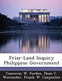 Friar-Land Inquiry Philippine Government 2013 9781288720651 Front Cover