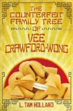 Counterfeit Family Tree of Vee Crawford-Wong 2014 9781442412651 Front Cover