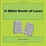 Bible Book of Laws What IFS Bible Picture Books 2012 9781478264651 Front Cover