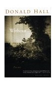 Without Poems 1999 9780395957653 Front Cover