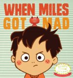 When Miles Got Mad 2013 9780615699653 Front Cover
