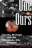 One of Ours Timothy Mcveigh and the Oklahoma City Bombing 1998 9780393334654 Front Cover