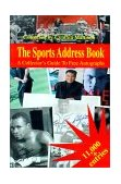 Sports Address Book A Collector's Guide to Free Autographs 2000 9780595125654 Front Cover