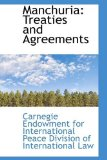 Manchuri Treaties and Agreements 2009 9781113111654 Front Cover
