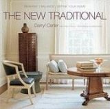New Traditional Reinvent-Balance-Define Your Home 2008 9780307408655 Front Cover