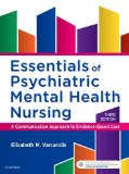 Essentials of Psychiatric Mental Health Nursing A Communication Approach to Evidence-Based Care 3rd 2016 9780323389655 Front Cover