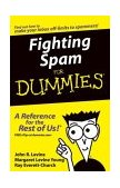 Fighting Spam for Dummies 2004 9780764559655 Front Cover