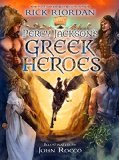 Percy Jackson's Greek Heroes 2015 9781423183655 Front Cover