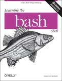 Learning the Bash Shell Unix Shell Programming 3rd 2005 9780596009656 Front Cover