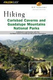 Hiking Carlsbad Caverns and Guadalupe Mountains National Parks 2nd 2005 9780762725656 Front Cover