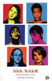 All Talk Monologues for Young People 2007 9780955156656 Front Cover