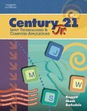 Century 21 Jr. Input Technologies and Computer Applications 1st 2005 9780538442657 Front Cover