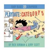 Playdate: Category 5 Baby Blues Scrapbook #19 2004 9780740746659 Front Cover