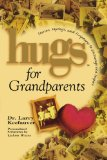 Hugs for Grandparents Stories, Sayings, and Scriptures to Encourage And 2008 9781439124659 Front Cover