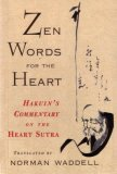 Zen Words for the Heart Hakuin's Commentary on the Heart Sutra 1996 9781570621659 Front Cover
