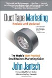 Duct Tape Marketing The World's Most Practical Small Business Marketing Guide 2011 9781595554659 Front Cover