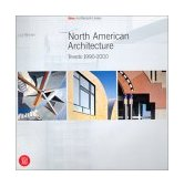 North American Architecture Trends 1990-2000 2001 9788881188659 Front Cover