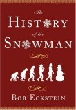 History of the Snowman 2007 9781416940661 Front Cover