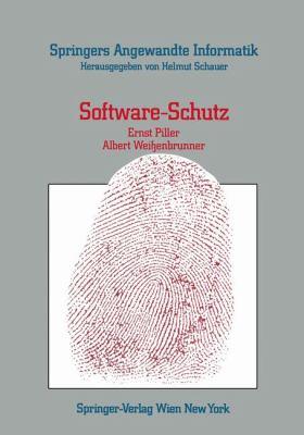 Software-schutz: Rechtliche, Organisatorische Und Technische Maßnahmen 1986 9783211819661 Front Cover