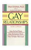 Gay Relationships for Men and Women How to Find Them, How to Improve Them, How to Make Them Last 1990 9780874775662 Front Cover