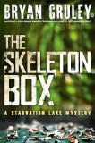 Skeleton Box A Starvation Lake Mystery 2012 9781416563662 Front Cover