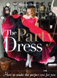 Party Dress How to Make the Perfect One for You 2009 9781861086662 Front Cover